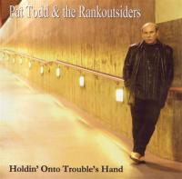 Holdin´ On To Trouble´s Hand