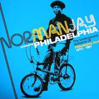 Norman Jay Presents Philadelphia: Underground Anthems of Philadelphia Soul 1973-1981