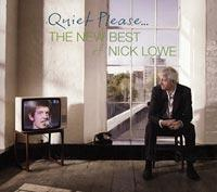 Quiet Please ... The New Best of Nick Lowe