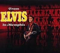 From Elvis in Memphis: 40th Anniversary Legacy Edition – 2 CD Set