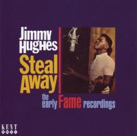 Steal Away / The Early Fame Recordings