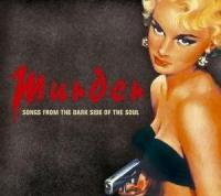 Murder: Song From The Dark Side Of Soul