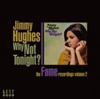 Why Not Tonight: The Fame Recordings Volume 2