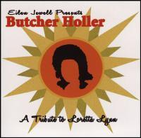 Butcher Holler. A Tribute to Loretta Lynn