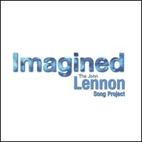 Imagined - The John Lennon Song Project
