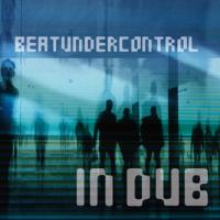 Beatundercontrol In Dub