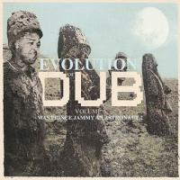 Evolution Of Dub Vol 6: Was Prince Jammy An Astronaut?