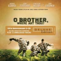 Oh Brother, Where Art Thou? 10the Anniversary Deluxe Edition