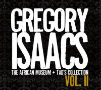 Gregory Issacs: The African Museum & Tad's Collection Vol. II