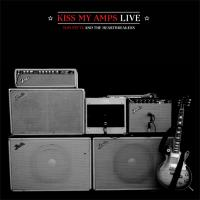 Kiss my Amps live