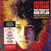 Chimes of Freedom/ The Songs of Bob Dylan: Honouring 50 Years of Amnesty International
