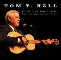 A gift from Tom T Hall