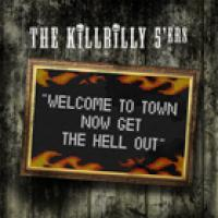 Welcome to Town - Now Get the Hell Out