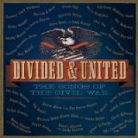 Divided & United - The Songs of the Civil War