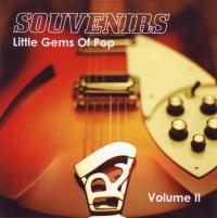SOUVENIRS - Little Gems Of Pop, Volume II
