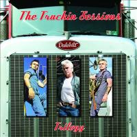 The Truckin' Sessions Trilogy