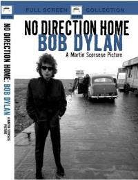 No Direction Home:Bob Dylan (A Martin Scorsese Picture)