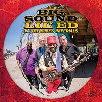 The Big Sound of Lil´ Ed and the Blues Imperials