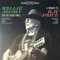 For the good times/A tribute to Ray Price