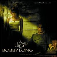 A Love Song for Bobby Long. Original Motion Picture Soundtrack