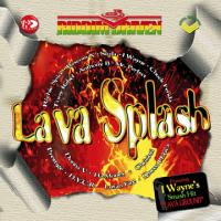 Riddim Driven Lava Splash