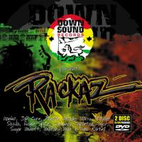 Down Sound Records Presents Rackaz