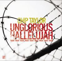 Unglorious Hallelujah/Red red roses & other songs of love, pain & destruction
