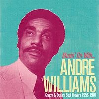 Movin´ on with… Andre Williams