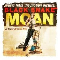 Music From the Motion Picture Black Snake Moan