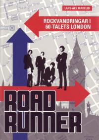 RoadRunner - Rockvandringar i 60-talets London