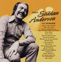 Text: Stikkan Andersson