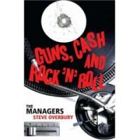 Guns, Cash And Rock ´n´ Roll - The  Managers