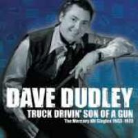 Truck Drivin' Son Of A Gun (The Mercury Hit Singles 1963-1973)