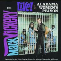 Live at the Alabama Women´s prison